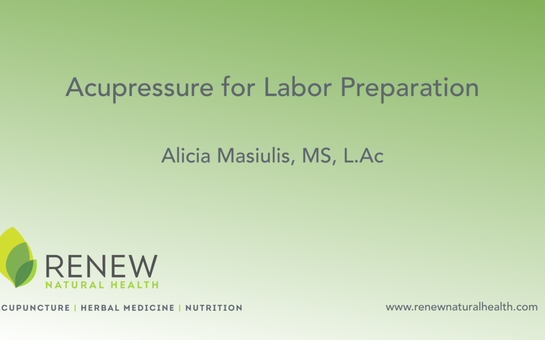 Acupressure for Labor Preparation in Pregnancy